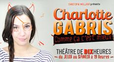 spectacle charlotte gabris