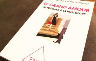 AVIS Le Grand Amour : Se préparer à la rencontre de Géraldyne Prévot-Gigant