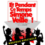 Coup de coeur : Et pendant ce temps, Simone Veille à la Comédie Bastille