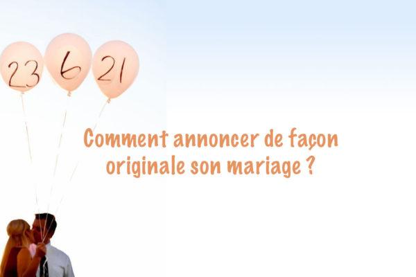 Comment annoncer de façon originale son mariage ?
