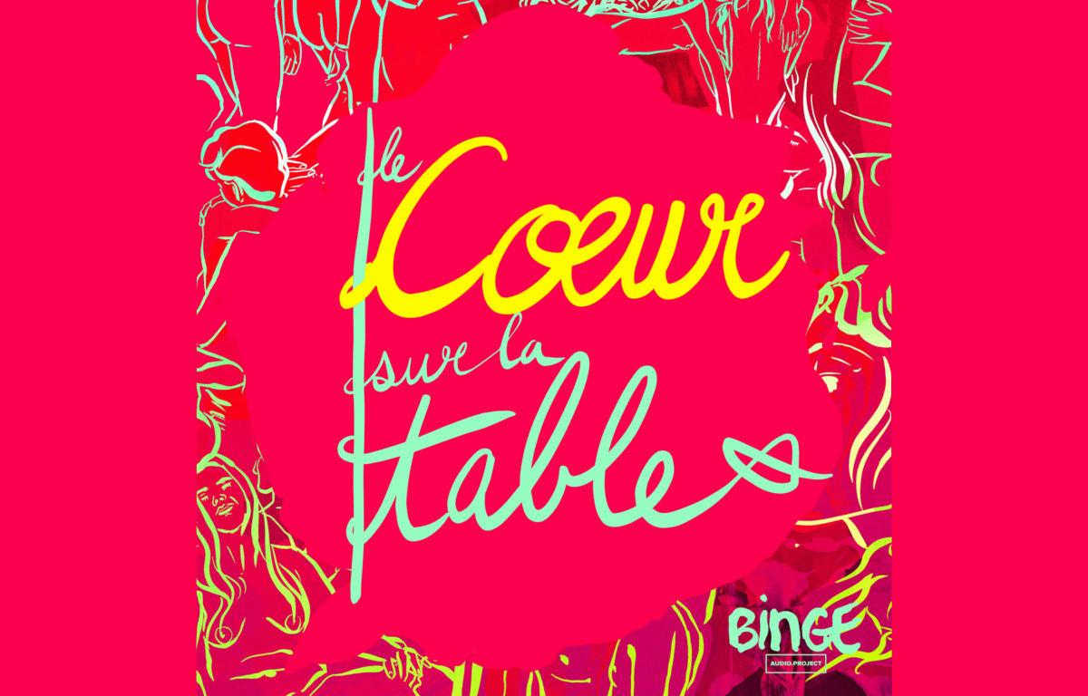 Avis podcast Le Coeur sur la Table de Virginie Tuaillon