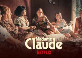 Avis Madame Claude Netflix