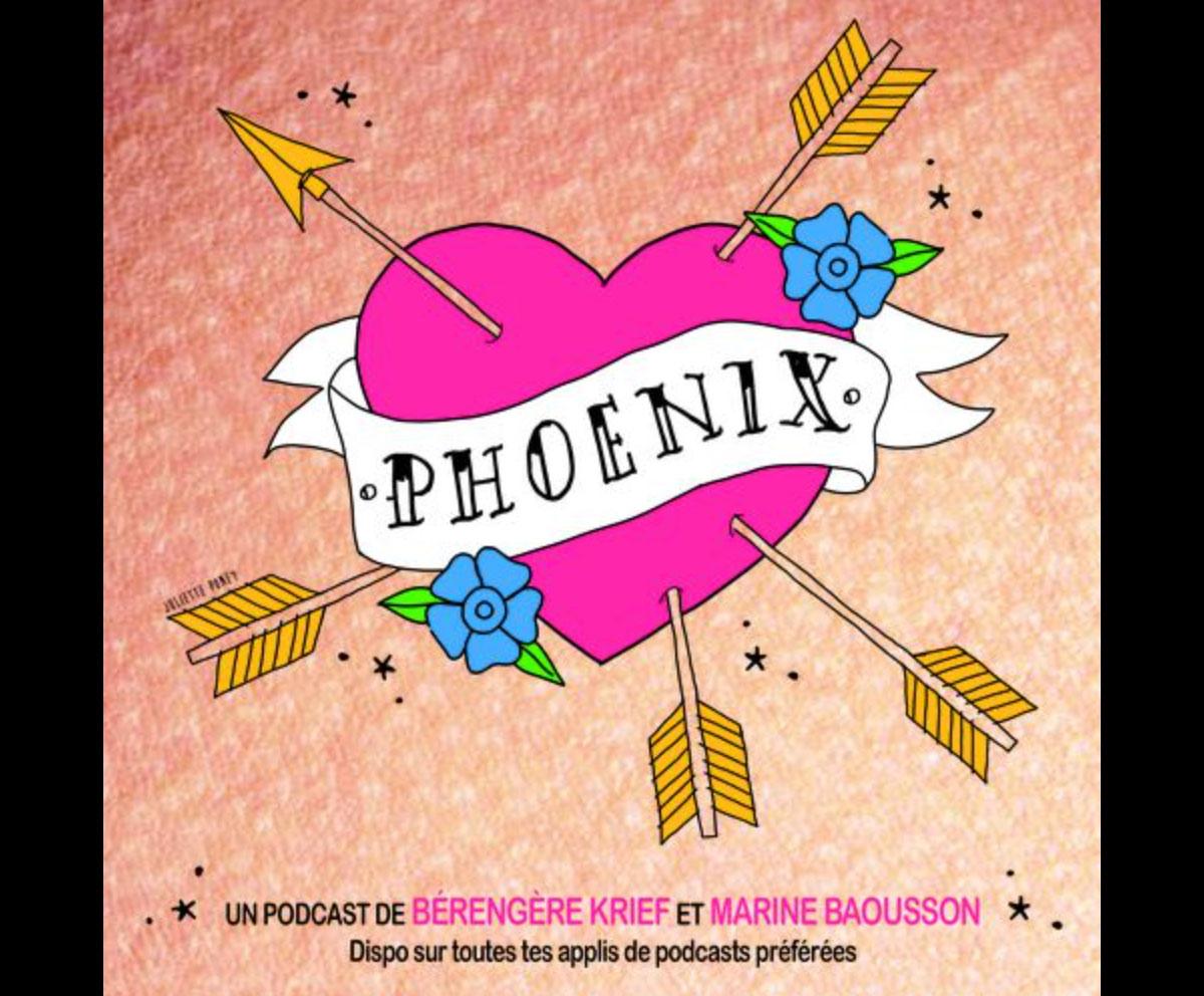 Phoenix podcast sur la rupture amoureuse par Bérengère Krief et Marine Bouasson